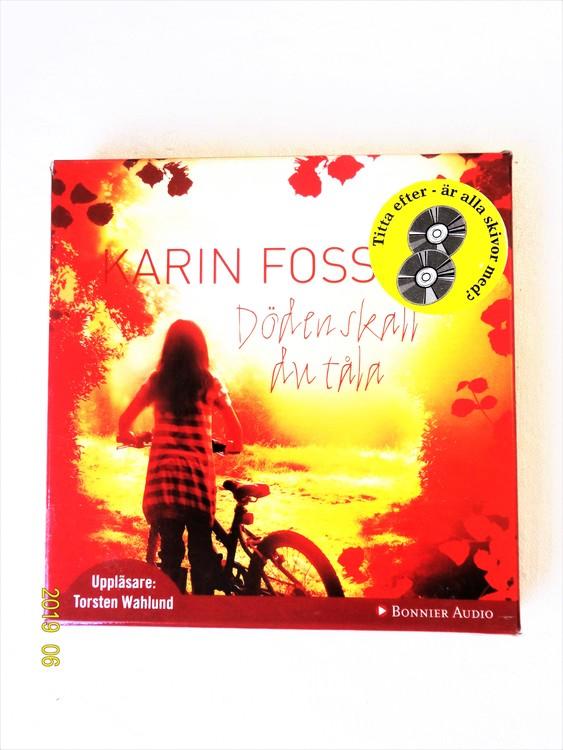 """Karin Fossum """"Döden Skall Du Tåla"""" mycket bra skick begagnad."""