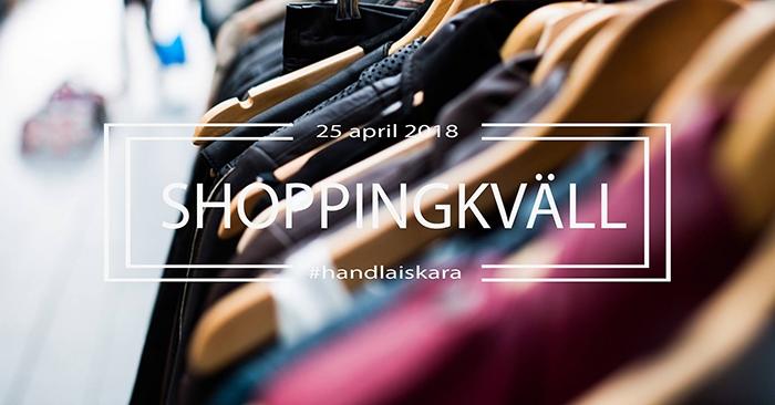 SHOPPINGKVÄLL 25 APRIL I SKARA