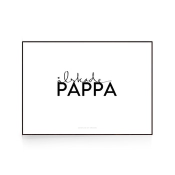 """Poster """"Älskade pappa"""""""