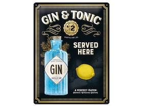 Plåtskylt - Gin Tonic Served Here 30x40 cm