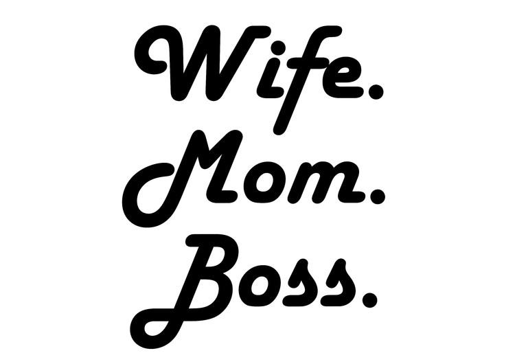 Wife Mom Boss - Textiltryck -