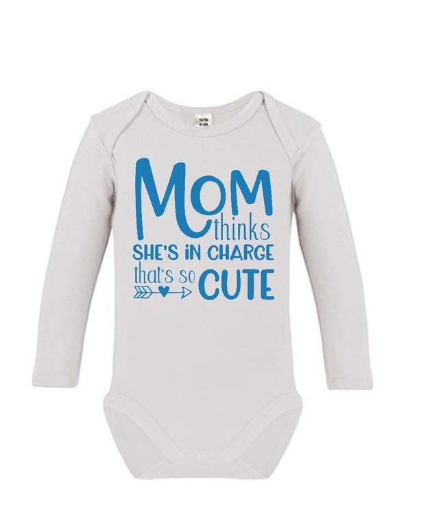 """Body med tryck """"Mom thinks she's in charge that's so cute"""""""