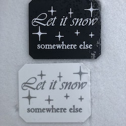 Isskrapa - Let it snow somewhere else -