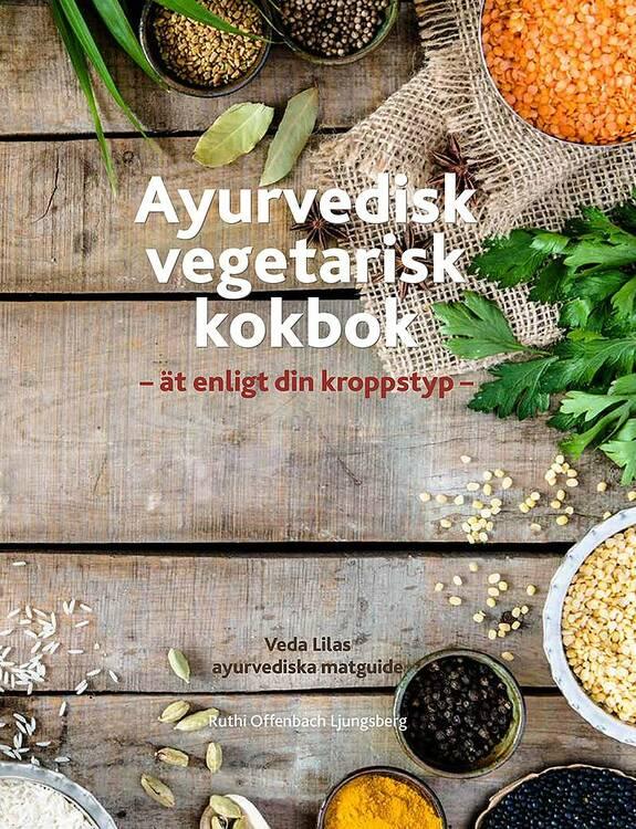 Ayurvedisk vegetarisk kokbok