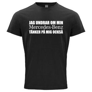 T-Shirt - Undrar om min Mercedes-Benz tänker på mig