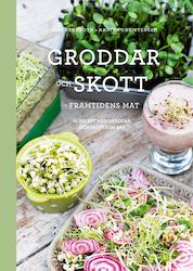 Groddar och Skott - Framtidens mat