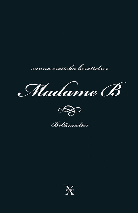 Madame B -  Bekännelser