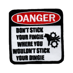 DANGER - Don't stick your fingie where you wouldn't stick your dingie