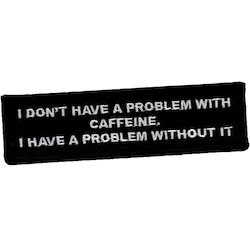Problem with caffeine