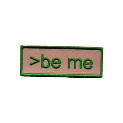 >be me