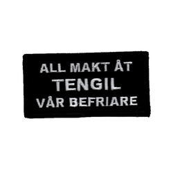 All makt åt Tengil vår befriare