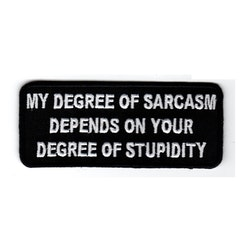 My degree of sarcasm