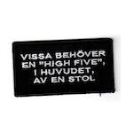 """Vissa behöver en """"High Five"""""""
