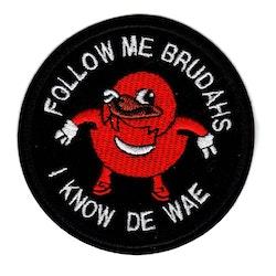 I know de wae