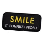 Smile - It confuses people