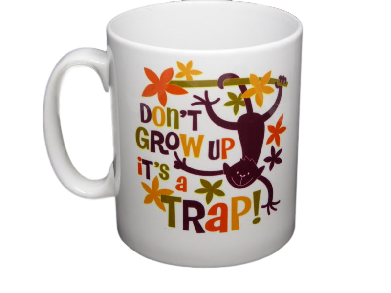 Don´t Grow up