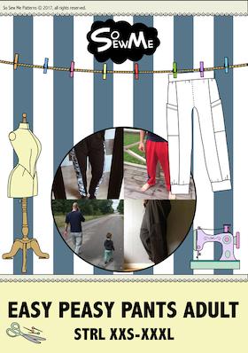 So Sew Me´s Easy Peasy Pants stl. XXS - XXXL