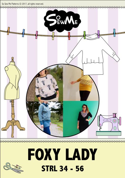 So Sew Me's Foxy Lady stl. 34 - 56