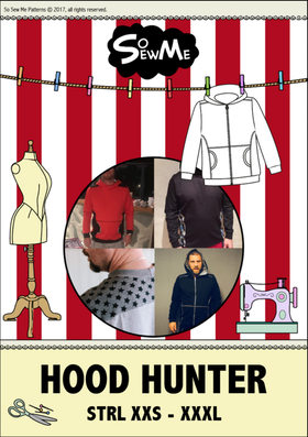 So Sew Me´s Hood Hunter stl. XXS - XXXL