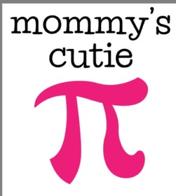 Mommy's cutie pi