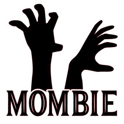 Mombie (skyltvinyl)