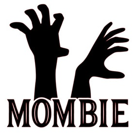 Mombie (tyg)