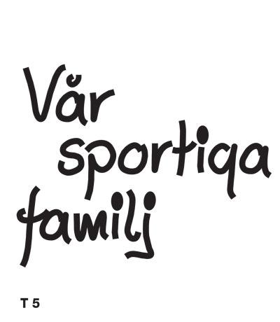 Vår sportiga familj