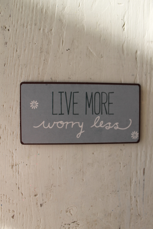 "Magnetskylt ""Live More worry less"" IB LAURSEN"