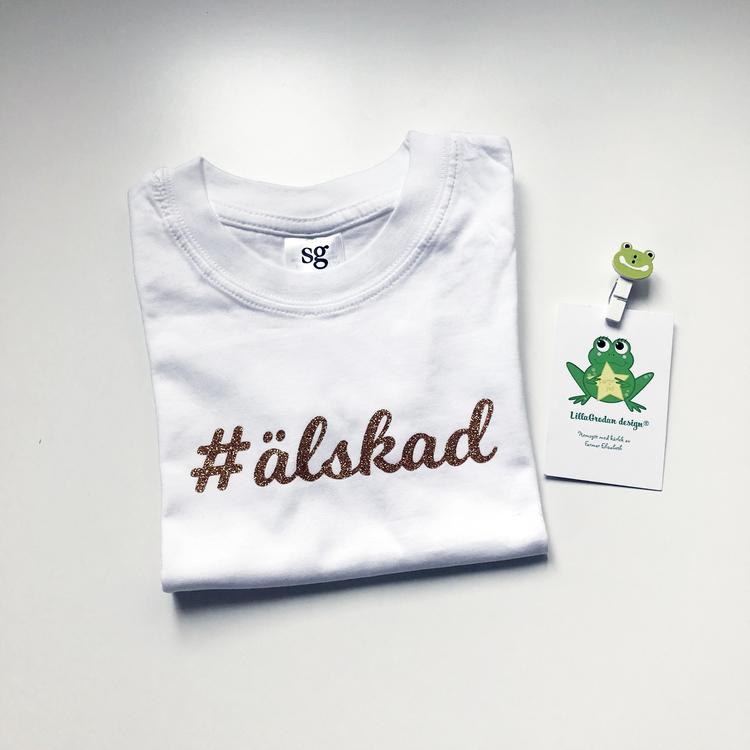 T-shirt #älskad, strl 1-2 år (ca 86/92)