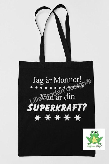 Tygkasse med texten: Jag är... Vad är din SUPERKRAFT?, vinyl Vit