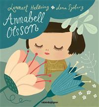 Annabell Olsson av Lennart Hellsing och Lena Sjöberg