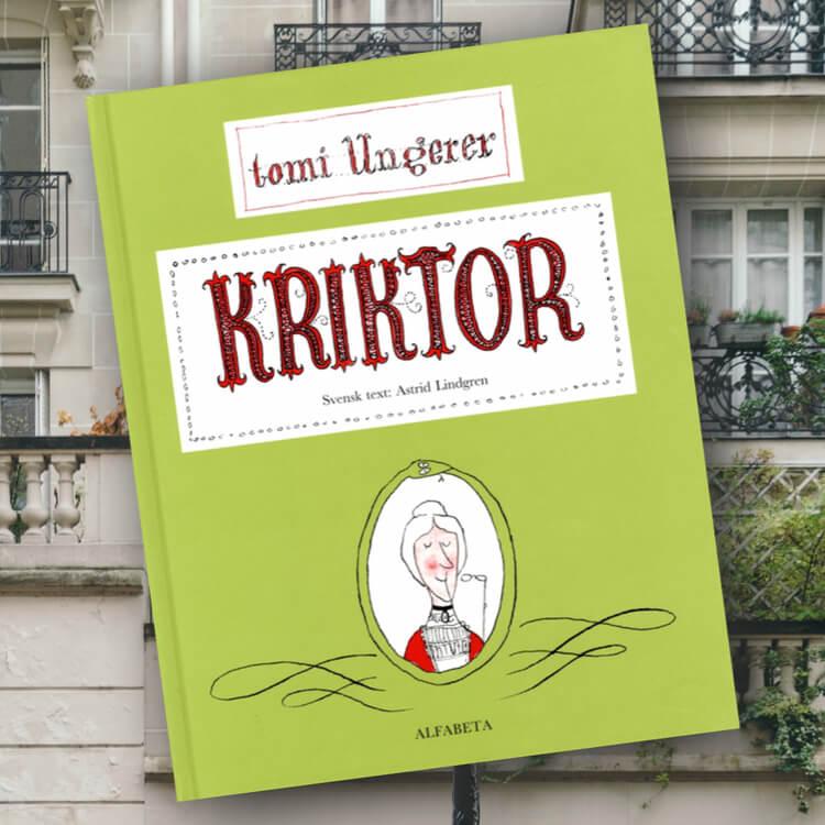 Kriktor - Översatt till svenska av Astrid Lindgren