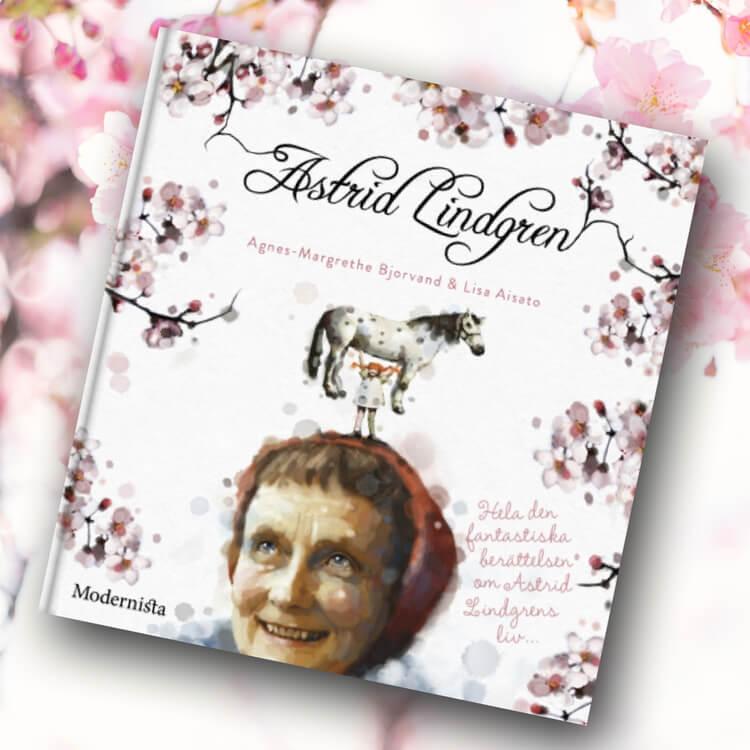 Astrid Lindgren - Hela den fantastiska berättelsen om Astrid Lindgrens liv...