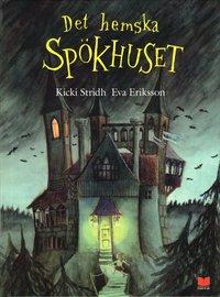 Det hemska spökhuset - En bok för spökrädda