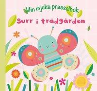 Surr i trädgården - En mjuk bok för de minsta