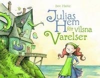 Julias hem för vilsna varelser - Barnbok