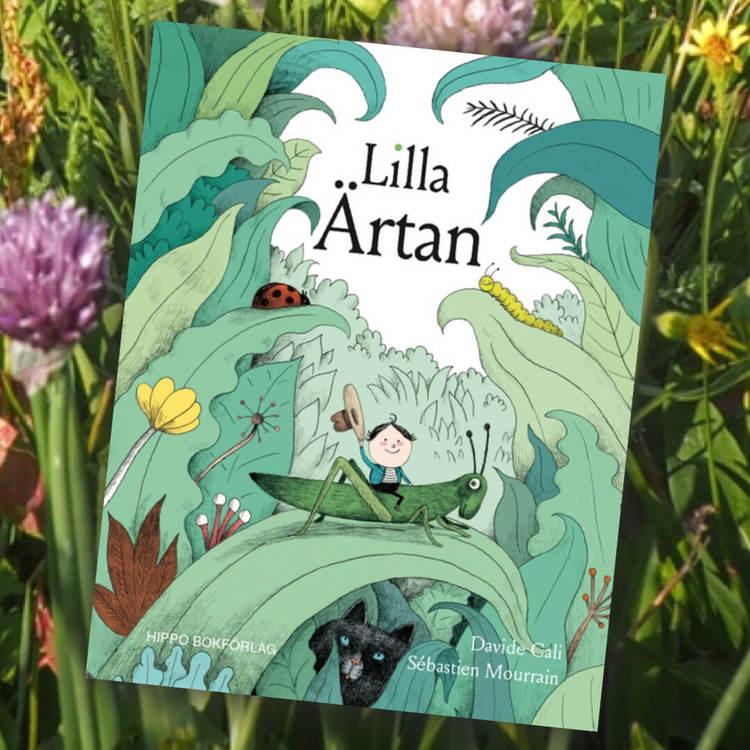 Lilla Ärtan - En fin bok om att du kan bli något stort även om du är liten