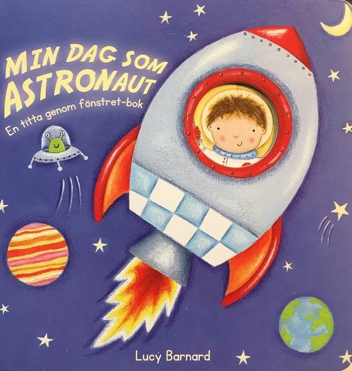 Min dag som astronaut - Fin bok med hål att följa till nästa sida