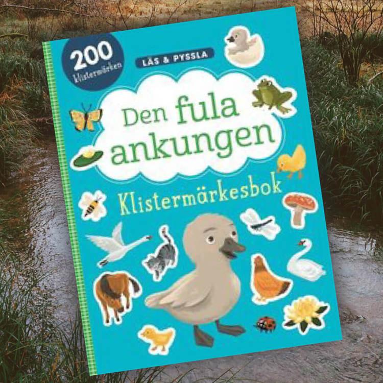 Den fula ankungen - Läs & Pyssla Klistermärkesbok