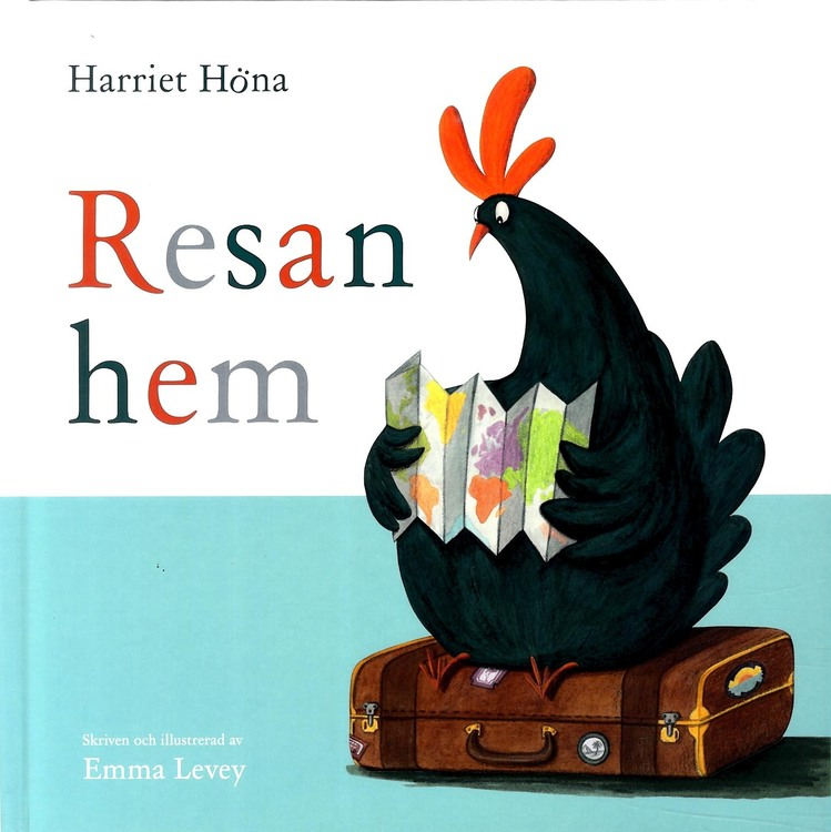 Harriet Höna - Resan hem