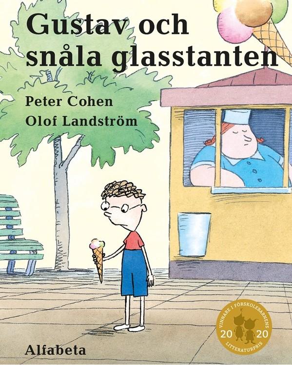 Gustav och Snåla glasstanten - Vinnare av Förskolebarnens litteraturpris 2020