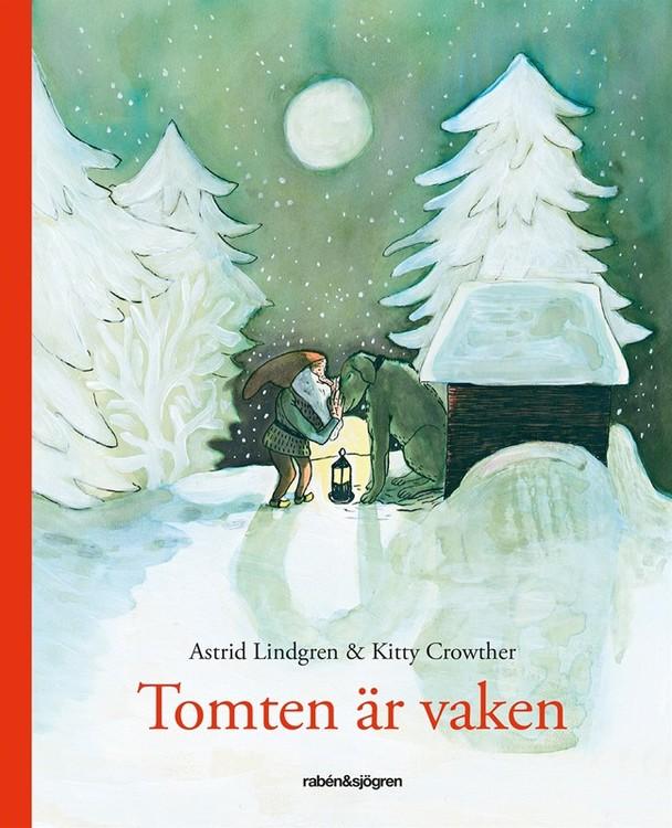 Tomten är vaken - Av Astrid Lindgren