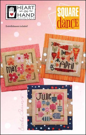 Square Dance: April, May, June - Heart in Hand