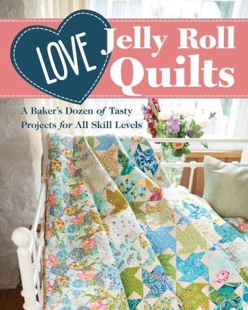 Love Jelly Roll Quilts. Bok av Love Patchwork & Quilting