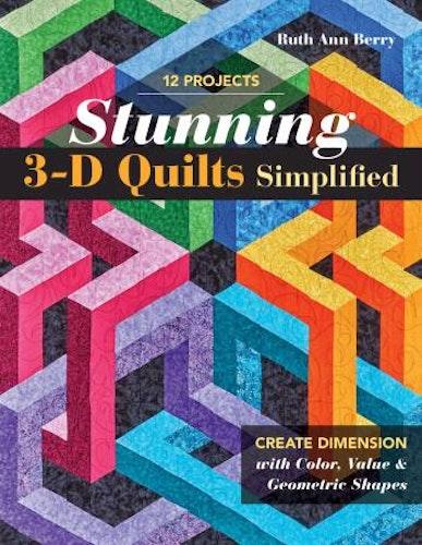 """Bok """"Stunning 3-D Quilts Simpified"""". Innehåller 12 mönster av Quilters clinic"""