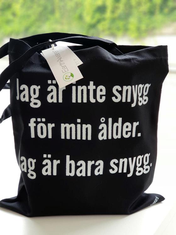 "Bag ""Bara snygg"""