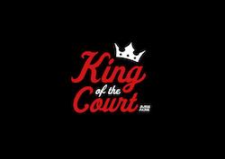 King of the Court - 22 februari