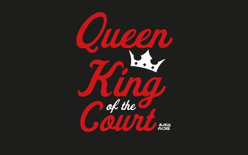 King / Queen of the Court - Söndag 27 juni