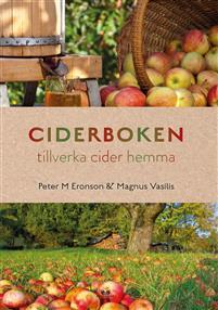 Ciderboken : tillverka cider hemma