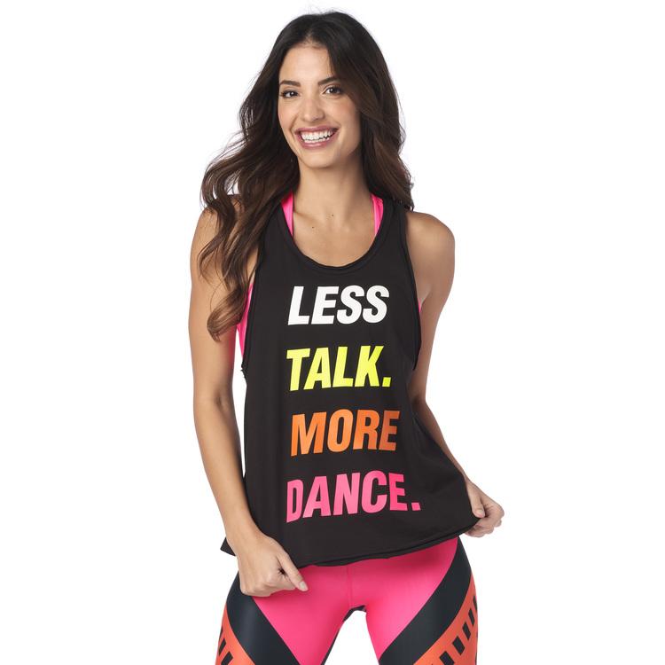 Less Talk More Dance Tank